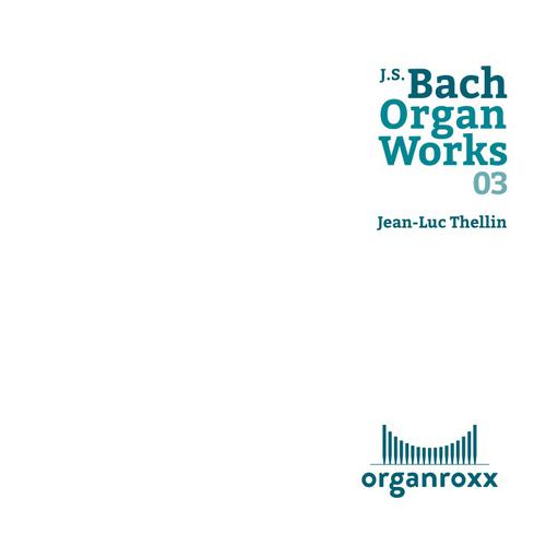 J.S.Bach - Organ Works vol. 03