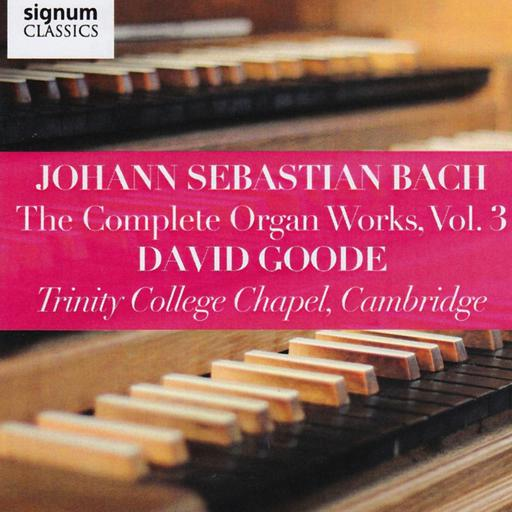 J.S.Bach - The Complete Organ Works vol. 03