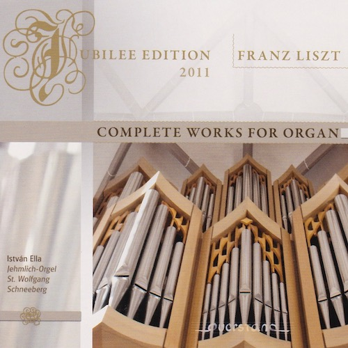 Franz Liszt - Complete works for organ