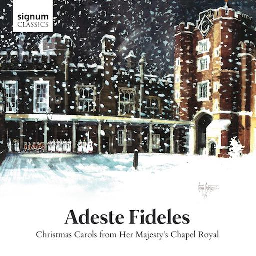 Adeste Fideles - Christmas Carols from Her Majesty's Chapel Royal MP3 44.1 KHZ - 2CH
